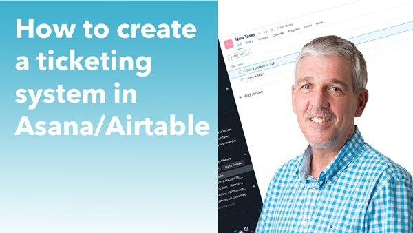 How to create a ticketing system in Asana / Airtable